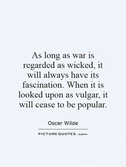 As long as war is 