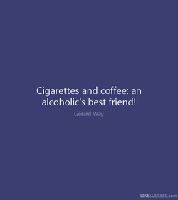 Cigarettes and coffee: an 