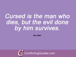Cursed is the man who 