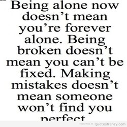 Being alone now 