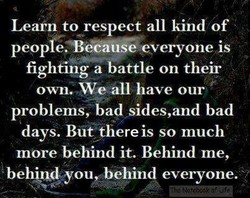 Learn to respect all kind of 