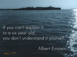 If you can't explain it 