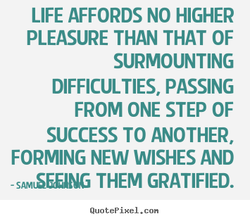 LIFE AFFORDS NO HIGHER 