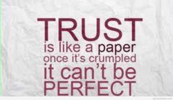 TBUST is ike a paper once it's crum led it can't be PERFECT Quotesldeas.com