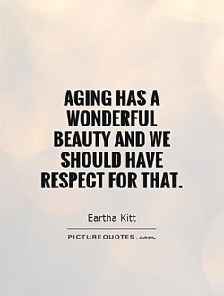AGING HAS A 