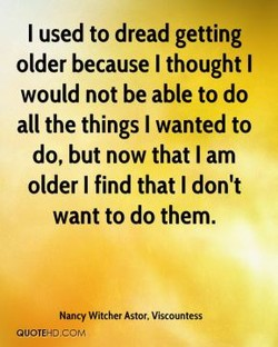 I used to dread getting 