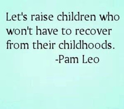 Letls raise children who 
