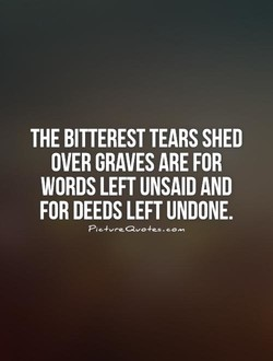 THE BITTEREST TEARS SHED 