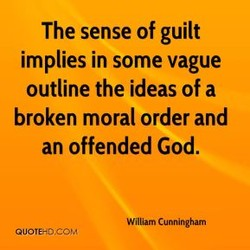 The sense of guilt 
