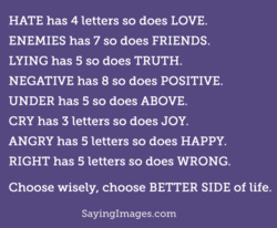 HATE has 4 letters so does LOVE.