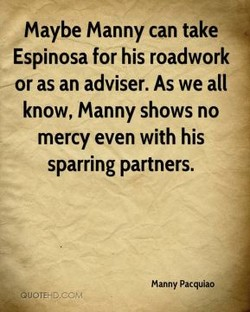 maybe Manny can take 