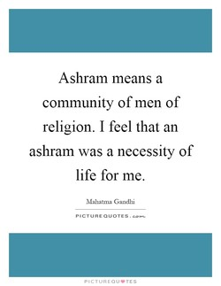 Ashram means a 