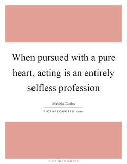 When pursued with a pure 