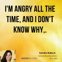 ANGRY ALL THE 