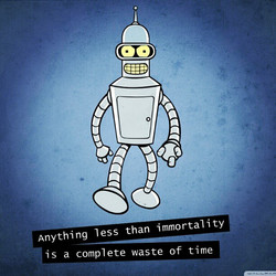 Anything less than immortality 