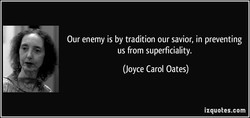 Our enemy is by tradition our savior, in preventing 
