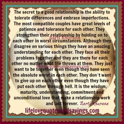 The secret toegood relationship is the ability to 