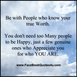 Be with People who know your 