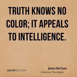 TRUTH KNOWS NO 