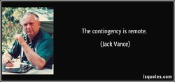 The contingency is remote. 