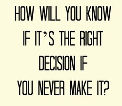 HOW WILL YOU KNOW 