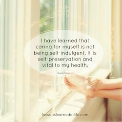 I have learned that 