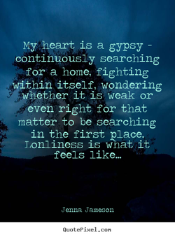 My heart is a gypsy 