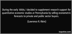 During the early 1960s, I decided to supplement research support for 