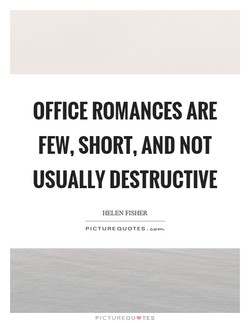 OFFICE ROMANCES ARE 