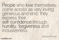 People who love themselves 