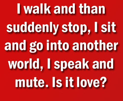 I walk and than 