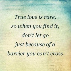 True love is rare, 