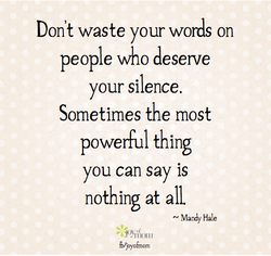 Don't waste your words on 