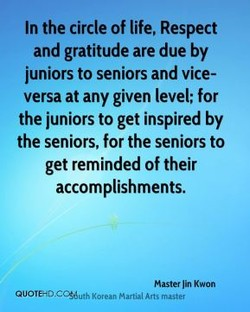 In the circle of life, Respect 