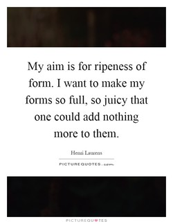 My aim is for ripeness of 