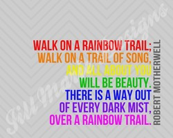 WALK ON A RAINBOW TRAIL; 