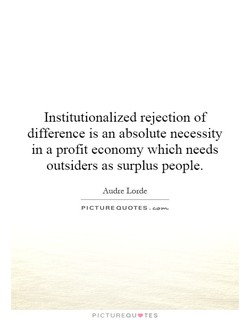 Institutionalized rejection of 