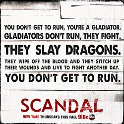 YOU DONIT GET TO RUN, YOU'RE A GLADIATOR. 