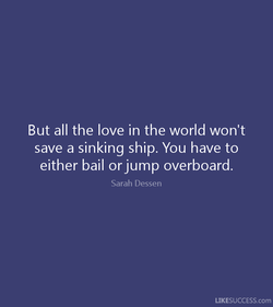 But all the love in the world won't 