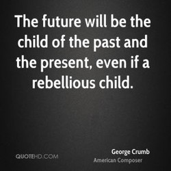 The future will be the 