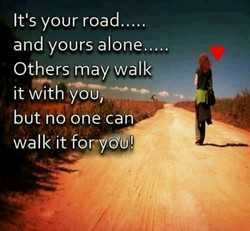 It's your road..... 