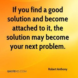 If you find a good 