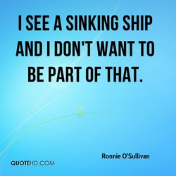 I SEE A SINKING SHIP 