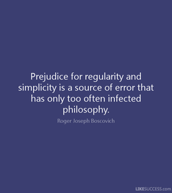 Prejudice for regularity and 