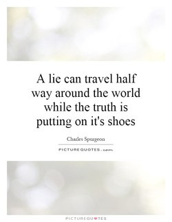 A lie can travel half 