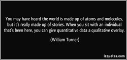 You may have heard the world is made up of atoms and molecules, 