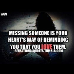 MISSING SOMEONE IS YOUR 