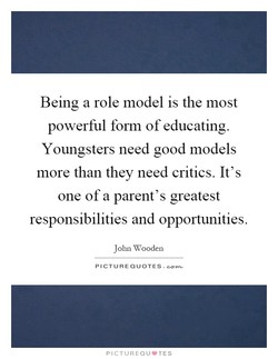 Being a role model is the most 