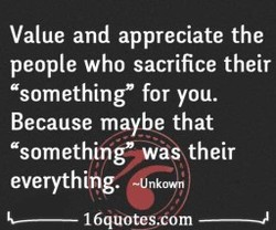 Value and appreciate the 