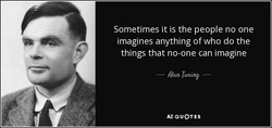 Sometimes it is the people no one 